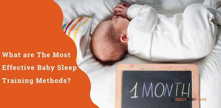 What are The Most Effective Baby Sleep Training Methods?
